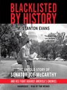 Blacklisted by History (MP3): The Untold Story of Senator Joe McCarthy and His Fight against America&#39;s Enemies